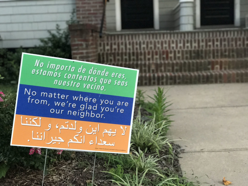 """No matter where you are from, we're glad you're our neighbor."""