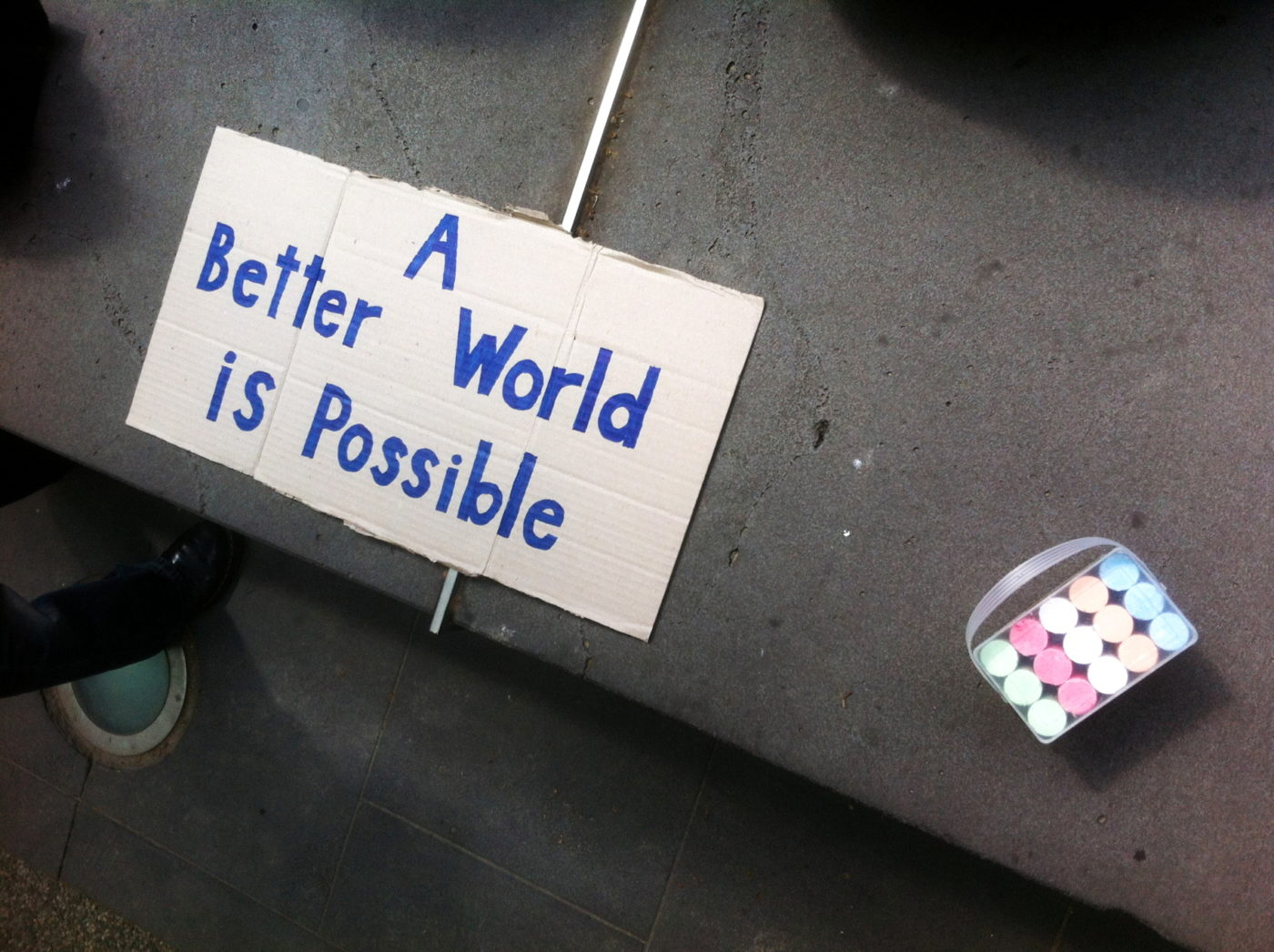 """A better world is possible."""